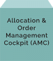 Allocation & Order Management Cockpit (AMC)